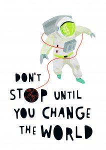 Motiv Protestonaut Award (white): Don't stop until you change the world